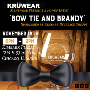 Chicago-base Kruwear Presents Bow Tie and Brandy – Sponsored by Kimbark Beverage Shoppe